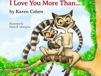 I love you more than . . . by Karen Cohen